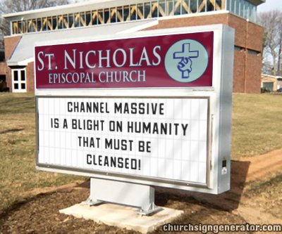 Church against Channel Massive