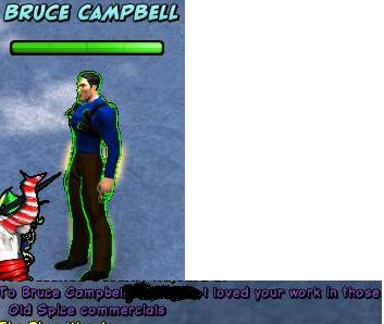 OMG!  It's Bruce Campbell!