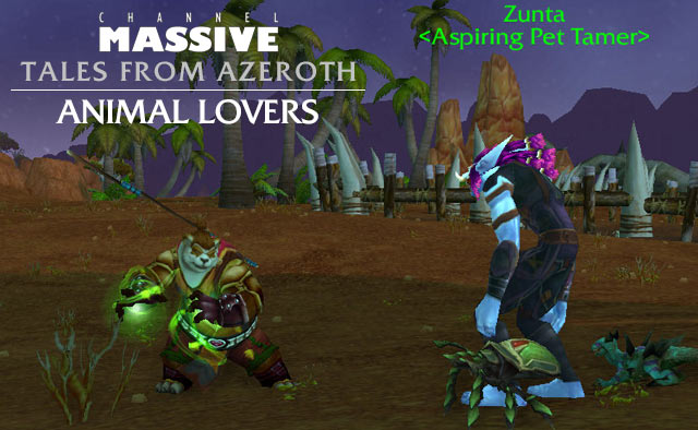 Channel Massive Episode 233: Tales from Azeroth - Animal Lovers