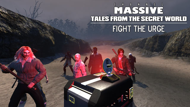 Channel Massive Episode 241: Tales from The Secret World - Fight the Urge