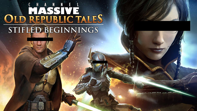 Channel Massive Episode 245: Old Republic Tales - Stifled Beginnings