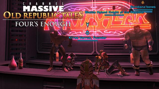 Channel Massive Episode 246: Old Republic Tales - Four's Enough