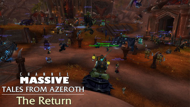 Channel Massive Episode 262: Tales from Azeroth - The Return